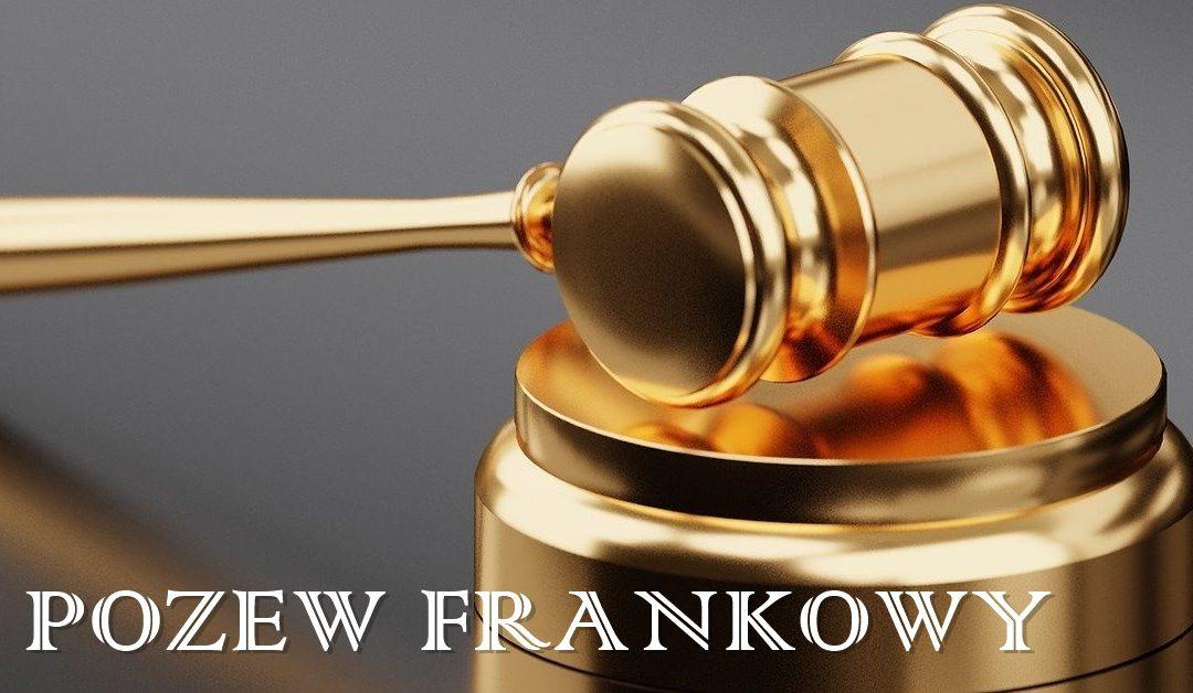Pozew frankowy: kluczowe kwestie nieważności umowy kredytu frankowego